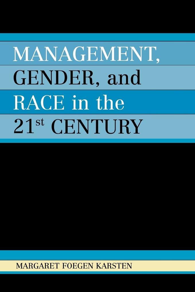 Management, Gender, and Race in the 21st Century als Taschenbuch