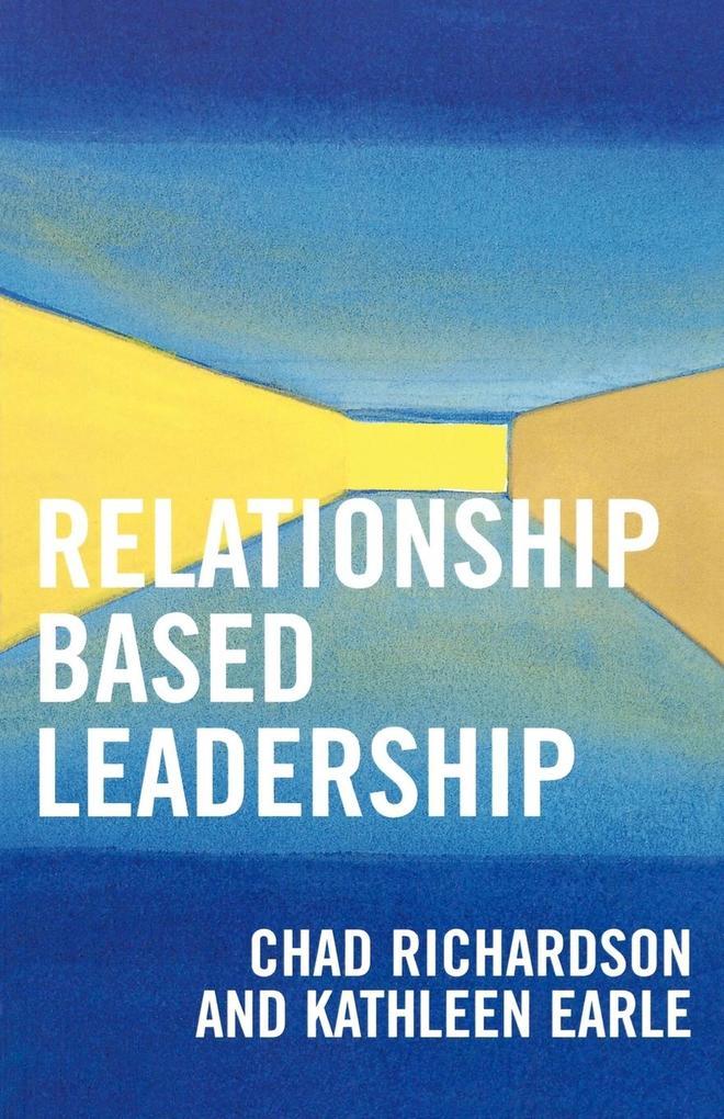 Relationship Based Leadership als Taschenbuch