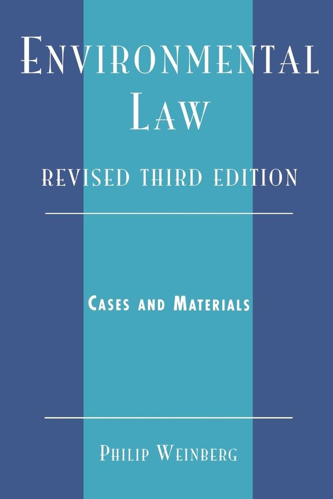 Environmental Law: Cases and Materials als Taschenbuch