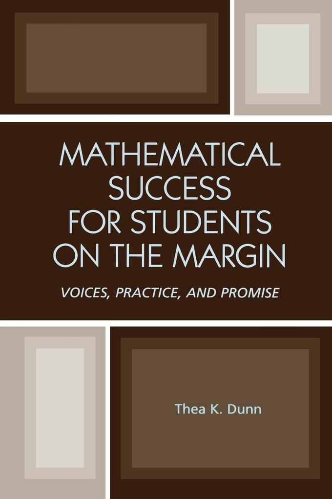 Mathematical Success for Students on the Margin: Voices, Practice, and Promise als Taschenbuch