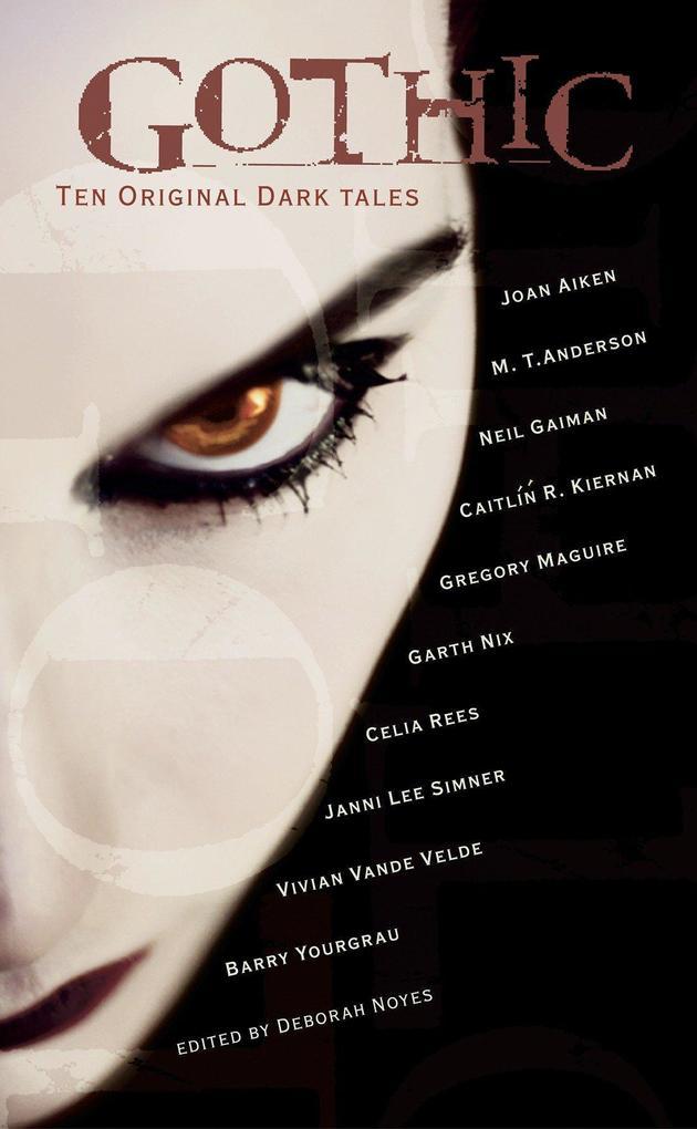 Gothic!: Ten Original Dark Tales als Taschenbuch