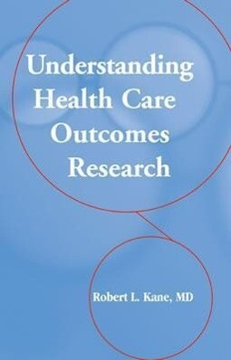 Understanding Health Care Outcomes Research als Buch