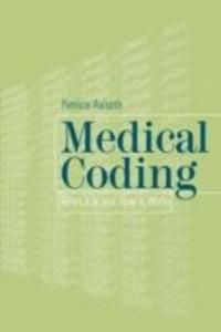 Medical Coding: What It Is and How It Works als Buch