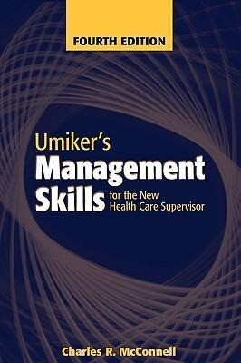 Umikers Management Skills for the New Health Care Supervisor als Buch
