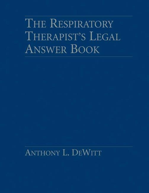 Respiratory Therapist's Legal Answer Book als Buch