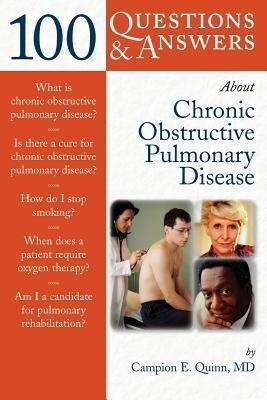 100 Questions & Answers about Chronic Obstructive Pulmonary Disease (Copd) als Buch
