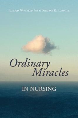 Ordinary Miracles in Nursing als Buch