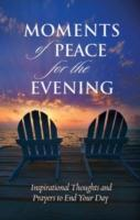 Moments of Peace for the Evening als Buch