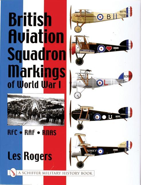 British Aviation Squadron Markings of World War I als Buch