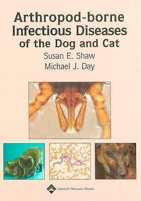 Arthropod-Borne Infectious Diseases of the Dog and Cat als Buch