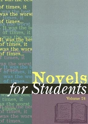 Novels for Students: Presenting Analysis, Context, and Criticism on Commonly Studied Novels als Buch