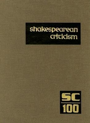 Shakespearean Criticism: Criticism of William Shakespeare's Plays and Poetry, from the First Published Appraisals to Current Evaluations als Buch