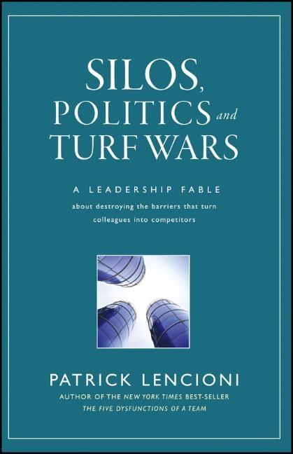 Silos, Politics and Turf Wars als Buch