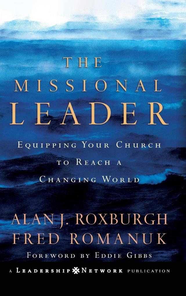 The Missional Leader als Buch