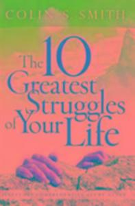 The Ten Greatest Struggles of Your Life als Taschenbuch
