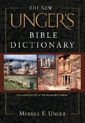 The New Unger's Bible Dictionary als Buch
