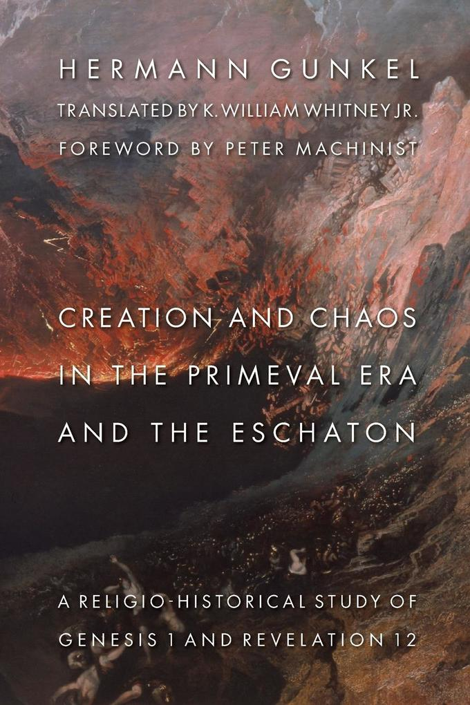 Creation and Chaos in the Primeval Era and the Eschaton: Religio-Historical Study of Genesis 1 and Revelation 12 als Taschenbuch