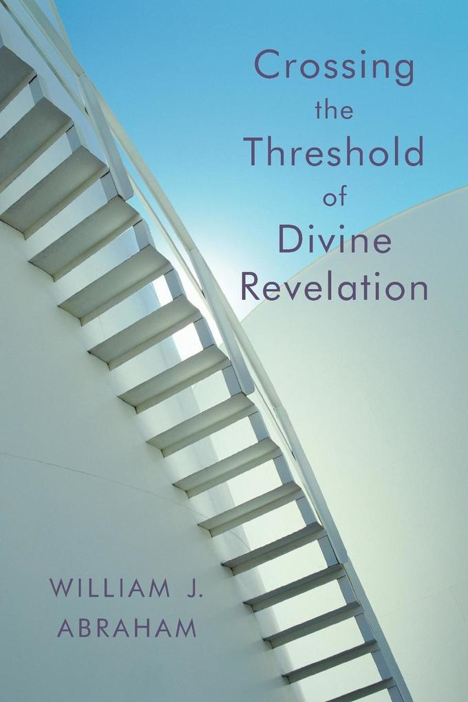 Crossing the Threshold of Divine Revelation als Taschenbuch
