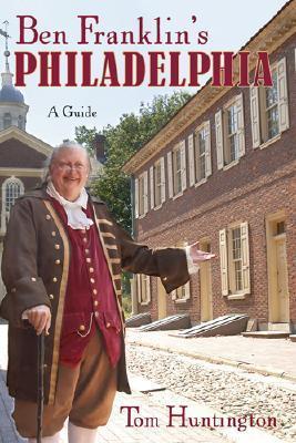 Ben Franklin's Philadelphia als Taschenbuch