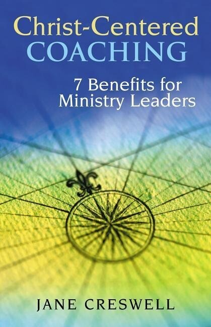 Christ-Centered Coaching: 7 Benefits for Ministry Leaders als Taschenbuch
