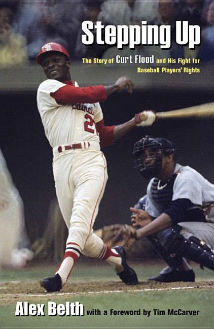Stepping Up: The Story of Curt Flood and His Fight for Baseball Players' Rights als Buch