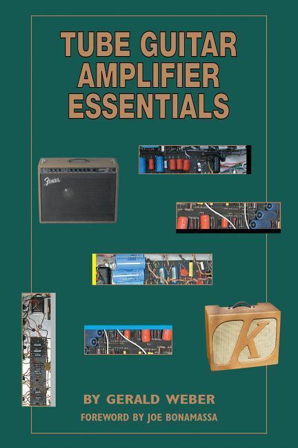 Tube Guitar Amplifier Essentials als Taschenbuch