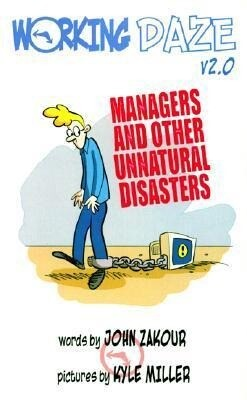 Working Daze: Managers and Other Unnatural Disasters als Taschenbuch