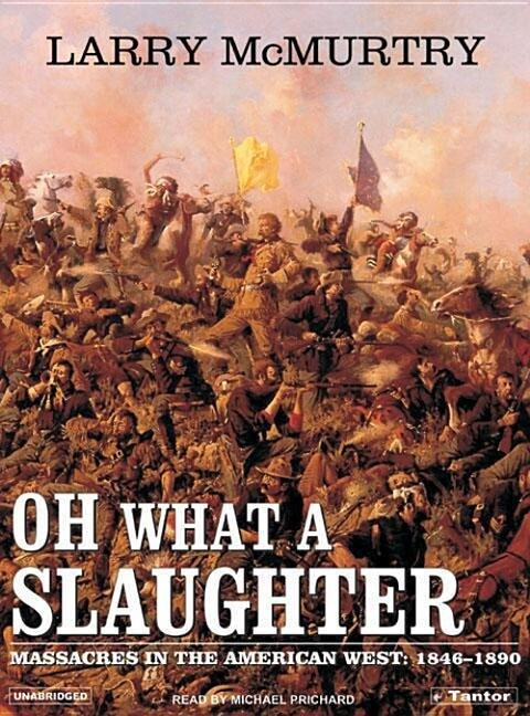 Oh What a Slaughter: Massacres in the American West 1846-1890 als Hörbuch