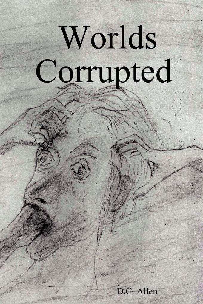 Worlds Corrupted als Taschenbuch