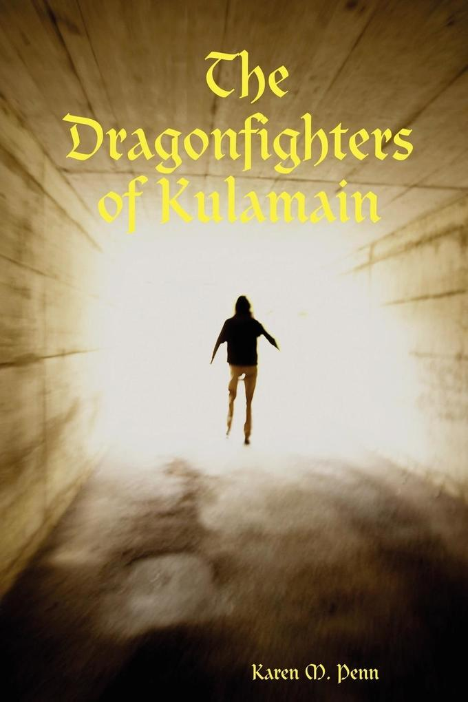 The Dragonfighters of Kulamain als Taschenbuch
