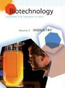 Biotechnology: Changing Life Through Science als Buch