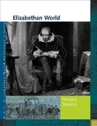 Elizabethan World: Primary Sources