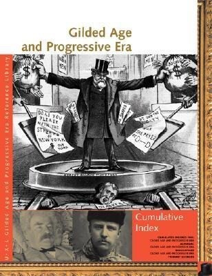 Gilded Age and Progressive Era Reference Library Cumulative Index als Taschenbuch