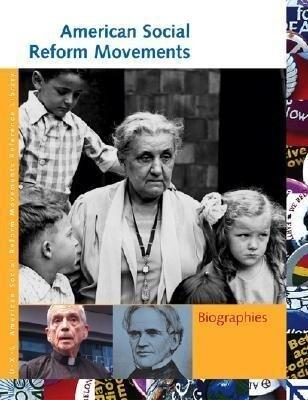 American Social Reform Movements: Biographies als Buch