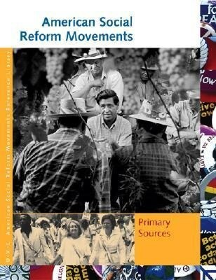 American Social Reform Movements: Primary Sources als Buch