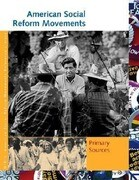 American Social Reform Movements: Primary Sources
