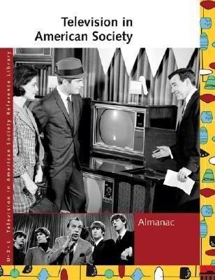 Television in American Society: Almanac als Buch