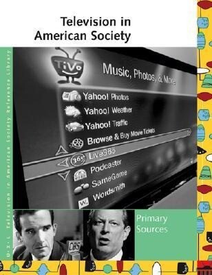 Television in American Society: Primary Sources als Buch
