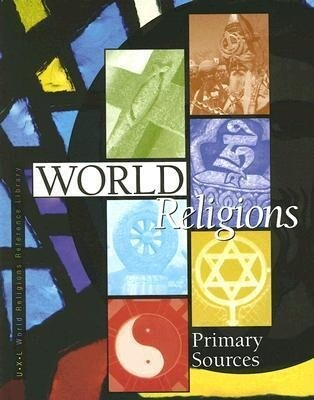 World Religions: Primary Sources als Buch