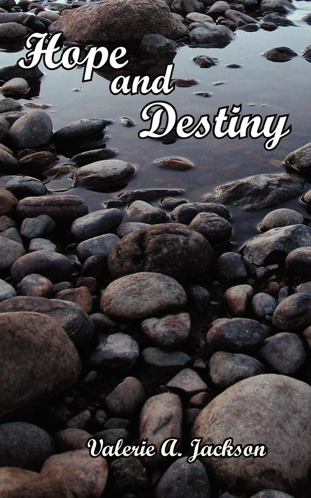 Hope and Destiny als Taschenbuch