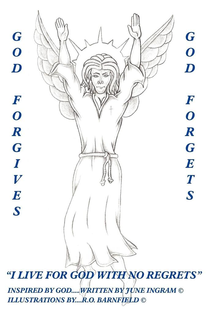 God Forgives-God Forgets-I Live for God with No Regrets als Taschenbuch