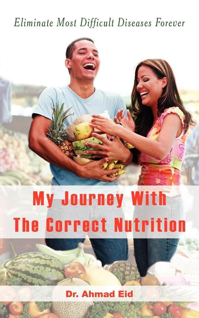 My Journey With The Correct Nutrition als Taschenbuch