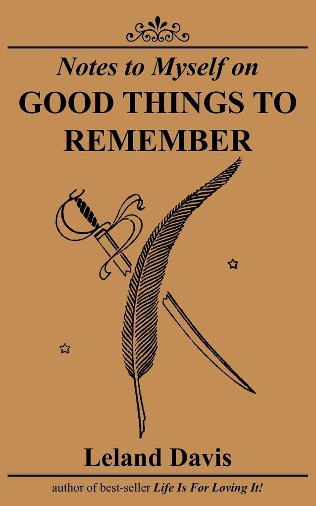 Notes to Myself on Good Things to Remember als Taschenbuch