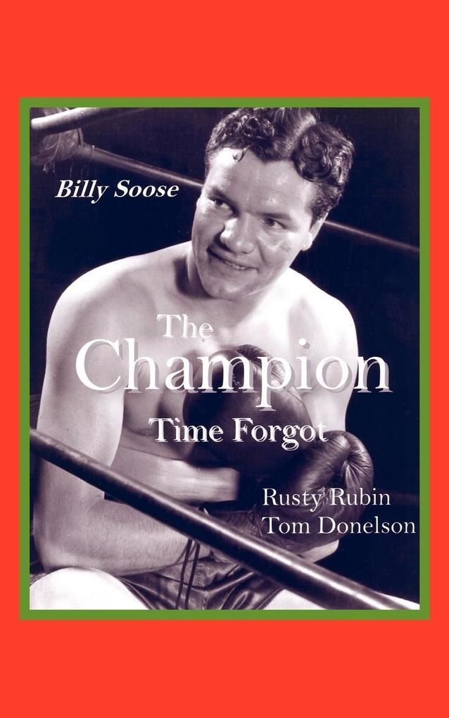 Billy Soose: The Champion Time Forgot als Taschenbuch