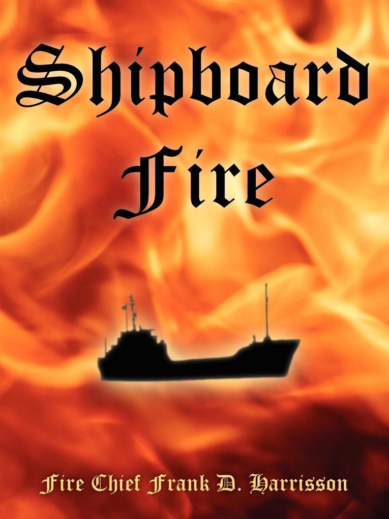 Shipboard Fire als Taschenbuch