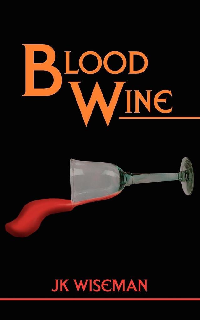Blood Wine als Taschenbuch