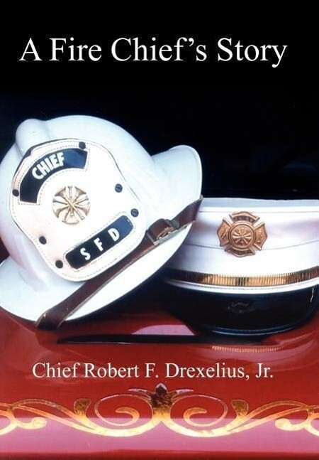 A Fire Chief's Story als Buch