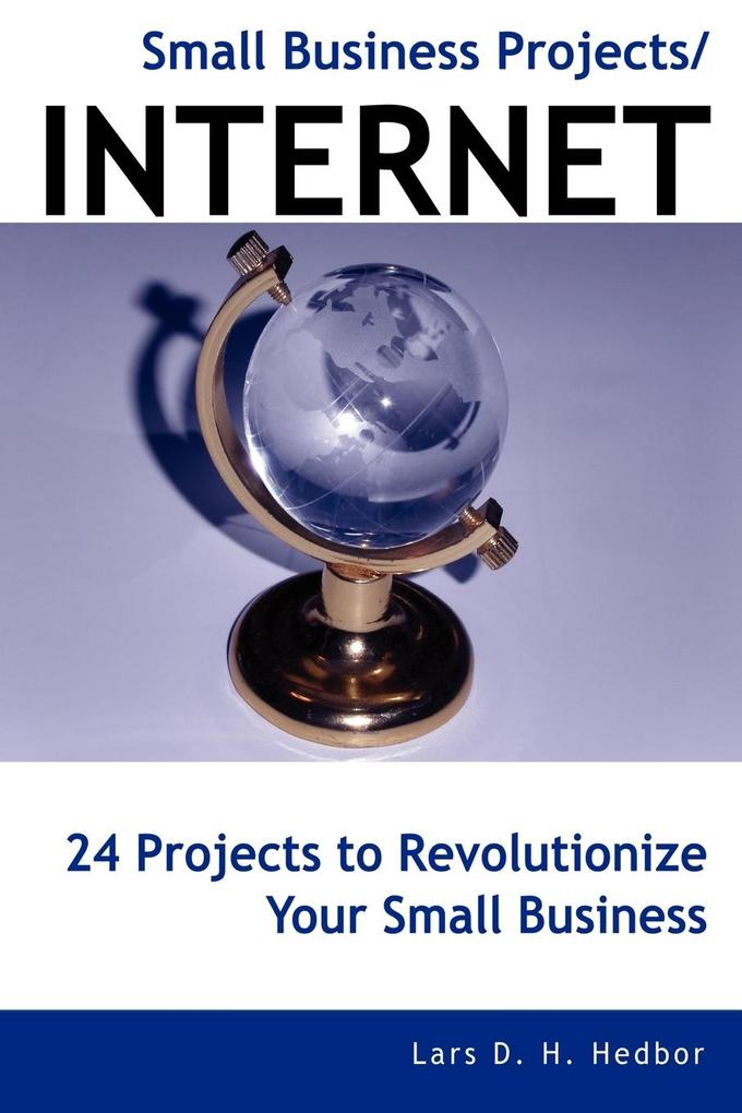 Small Business Projects/Internet als Taschenbuch