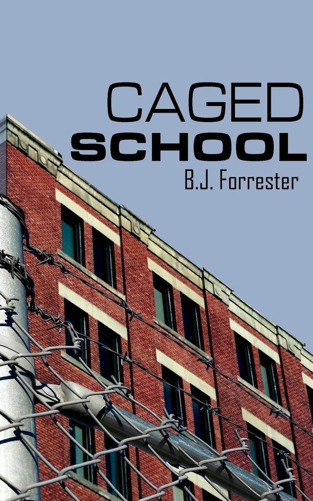 CAGED SCHOOL als Taschenbuch