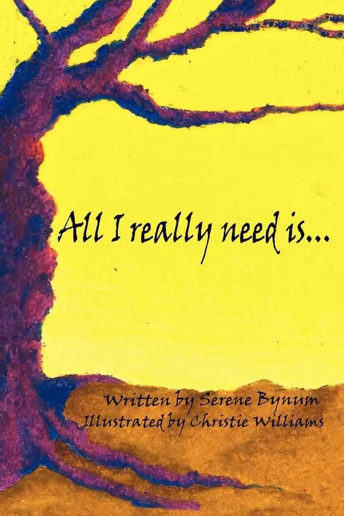 All I Really Need Is.... als Buch